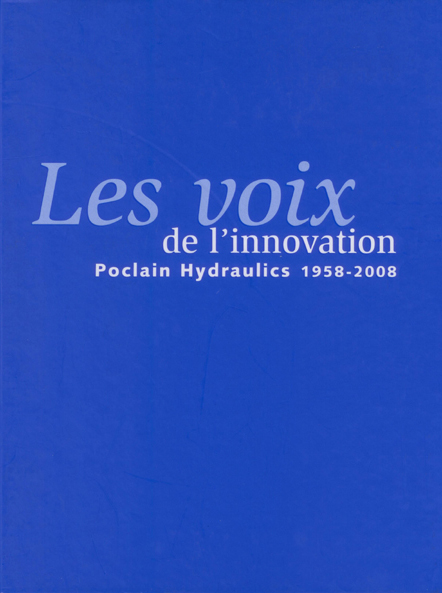 Poclain, les voix de l'innovation